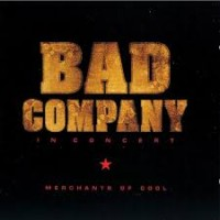 Purchase Bad Company - Merchants Of Cool