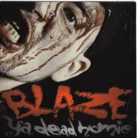 Purchase Blaze Ya Dead Homie - 1 Less G N Da Hood