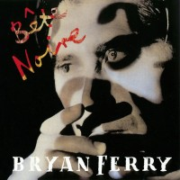 Purchase Bryan Ferry - Bête Noire