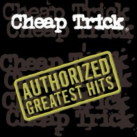 Purchase Cheap Trick - Authorized greatest hits