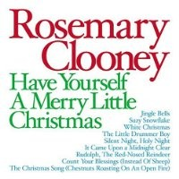 Purchase Rosemary Clooney - Have Yourself a Merry Little Christmas