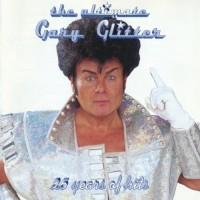 Purchase Gary Glitter - The Ultimate Gary Glitter