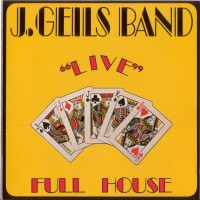 Purchase The J. Geils Band - Full House - Live