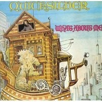 Purchase Quicksilver Messenger Service - What About Me