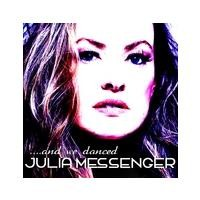 Purchase Julia Messenger - And We Danced