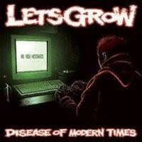Purchase Lets Grow - Disease Of Modern Times