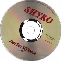 Purchase Shyko - Just Too Myspace-Promo_CDS