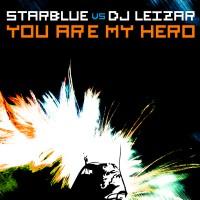 Purchase Starblue Vs DJ Leizar - You Are My Hero Vinyl