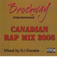 Purchase VA - Brockway_Ent-Canadian_Rap_Mix_2006-(Mixed_By_DJ_Ducats) (Bootleg)