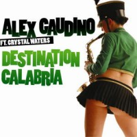 Purchase Alex Gaudino - Destination Calabria CDM