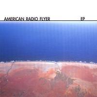 Purchase American Radio Flyer - American Radio Flyer (EP)