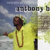 Purchase Anthony B - Higher Meditation