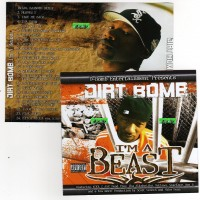 Purchase Dirt Bomb - Im A Beast
