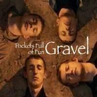 Purchase Gravel - Pockets Full of Fun