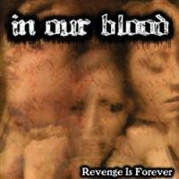 Purchase In Our Blood - Revenge Is Forever