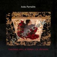 Purchase Ivan Ferreiro - Canciones Para El Tiempo Y La