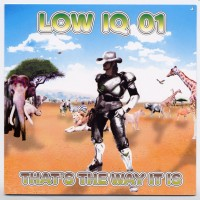 Purchase Low IQ 01 - That's the way it is EP
