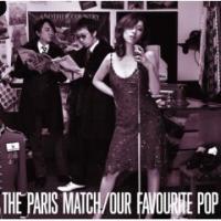 Purchase Paris Match - Our Favourite Pop