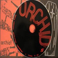 Purchase Orchid - Dance Tonight! Revolution Tomorrow! / Chaos Is Me