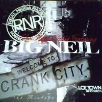 Purchase Big Neil - Welcome To Crank City