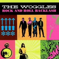 Purchase The Woggles - Rock and Roll Backlash