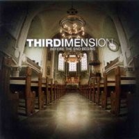 Purchase Thirdimension - Before The End Begins