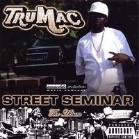 Purchase TruMac - Street Seminar