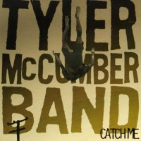 Purchase Tyler Mccumber Band - Catch Me