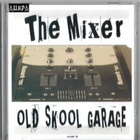 Purchase VA-The Mixer - Old Skool Garage