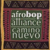 Purchase Afro Bop Alliance - Camino Nuevo