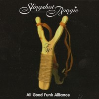 Purchase All Good Funk Alliance - Slingshot Boogie
