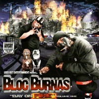 Purchase Bloc Burnas - Bay On Fire Volume One