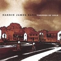 Purchase Darrin James Band - Thrones Of Gold