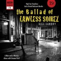 Purchase Gill Landry - The ballad of Lawless Soirez