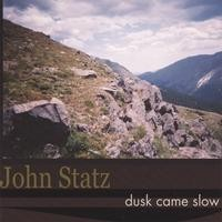 Purchase John Statz - Dusk Came Slow
