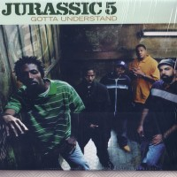 Purchase Jurassic 5 - gotta understan d VLS
