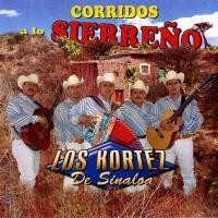 Purchase Los Kortez De Sinaloa - Corridos A Lo Sierreno