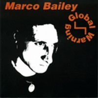 Purchase Marco Bailey - Global Warning