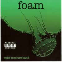 Purchase Mike Mcclure Band - Foam
