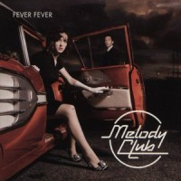 Purchase Melody Club - Fever Fever