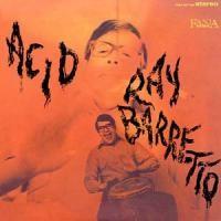 Purchase Ray Barretto - Acid (1972)