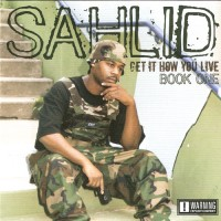 Purchase Sahlid - Get It How You Live (Book One)