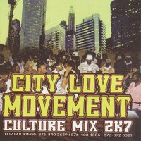 Purchase VA - City Love Movement - Culture Mix 2k7-BOOTLEG CD