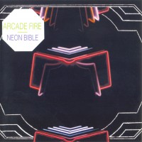 Purchase Arcade Fire - Neon Bible