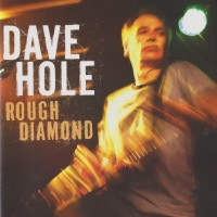Purchase Dave Hole - Rough Diamond
