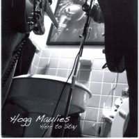 Purchase Hogg Maulies - Here To Stay