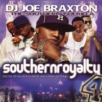 Purchase VA - DJ Joe Braxton-Southern Royalty 4 (Hosted by Killa Kyleon) Bootleg