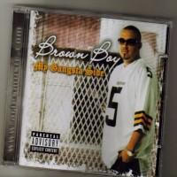 Purchase Brown Boy - My Gangsta Side