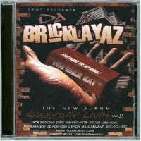 Purchase Da Bricklayaz - Still Everday Living Vol2