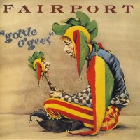 Purchase Fairport Convention - Gottle O'Geer